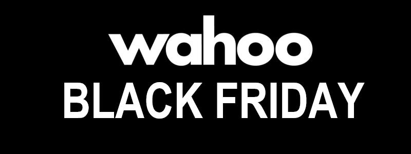 Wahoo Black Friday